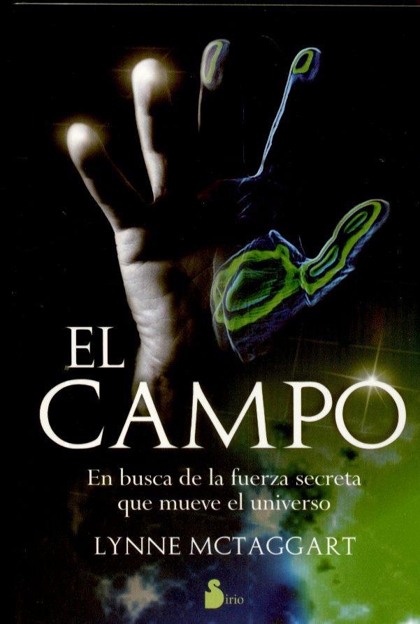 EL CAMPO . AUTORA : LYNNE MCTAGGART
