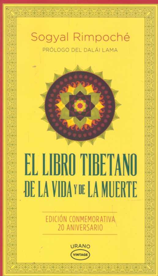 EL LIBRO TIBETANO DE LA VIDA Y LA MUERTE .Autor: RIMPOCHE, SOGYAL