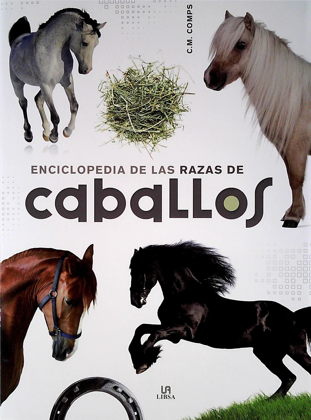 ENCICLOPEDIA DE RAZAS DE CABALLOS .