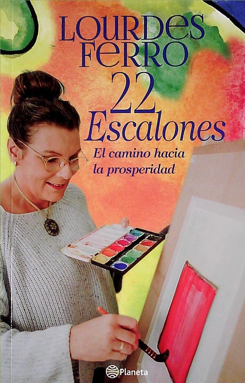 22 ESCALONES . LOURDES FERRO