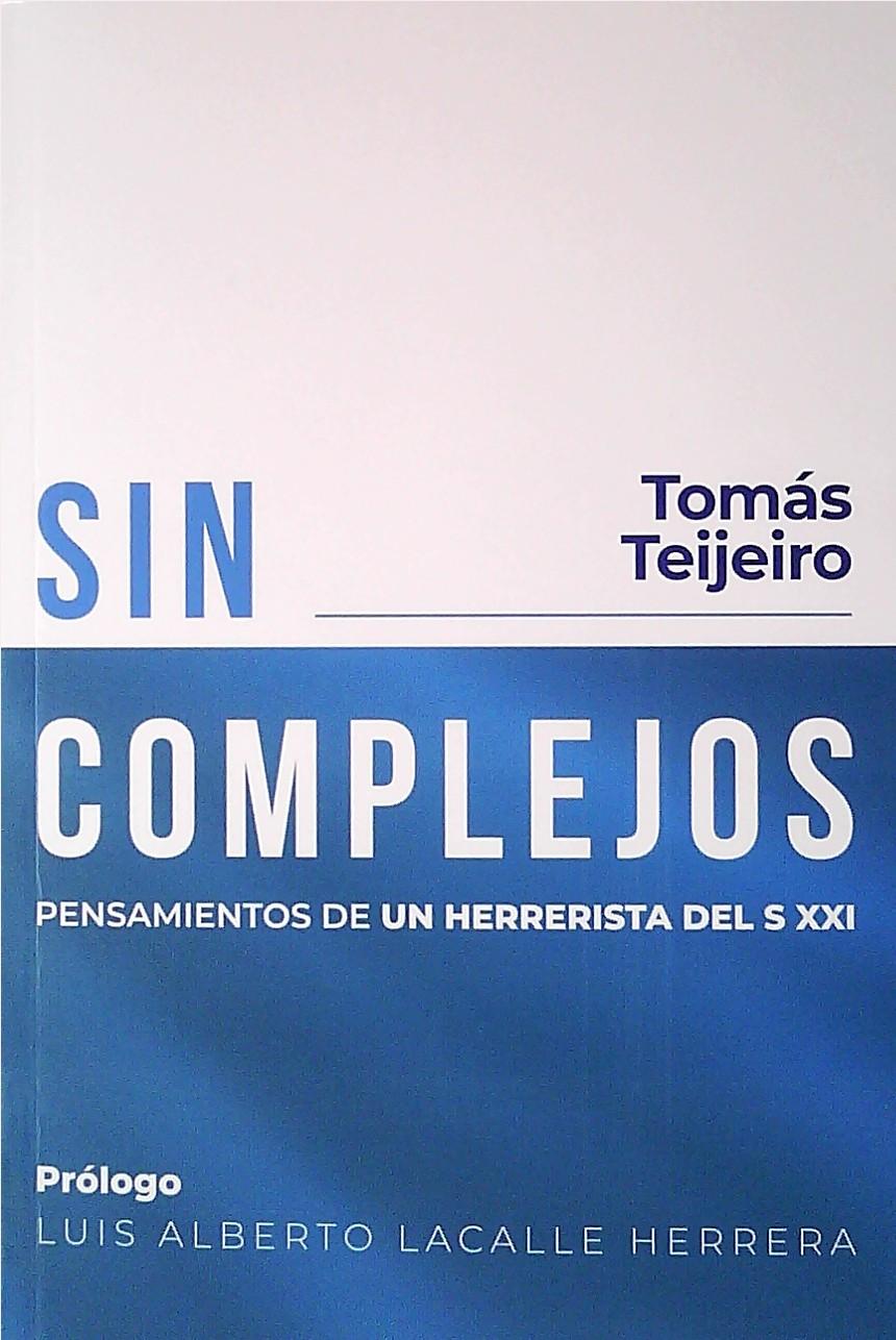 SIN COMPLEJOS. TOMAS TEIJEIRO .