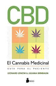 CBD El Cannabis Medicinal: Guia para el Paciente. L.Leinow yJ.Birnbaum