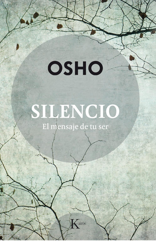 SILENCIO. EL MENSAJE DE TU SER