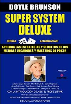 SUPER SYSTEM DELUXE: LA BIBLIA DEL POKER